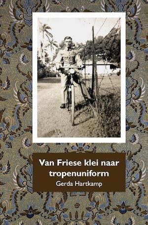 Gerda Hartkamp_van Friese klei naar tropenuniform DEF